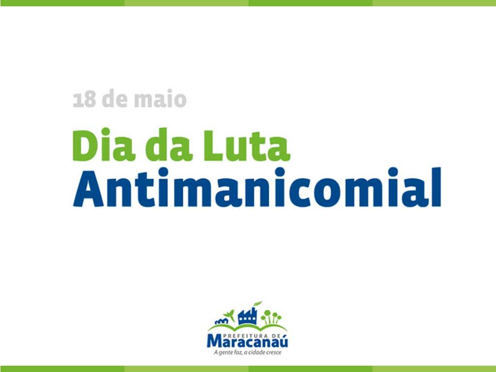 Prefeitura inicia programação de conscientização da Luta Antimanicomial