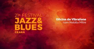Festival Jazz e Blues realiza Oficina de Música em Maracanaú