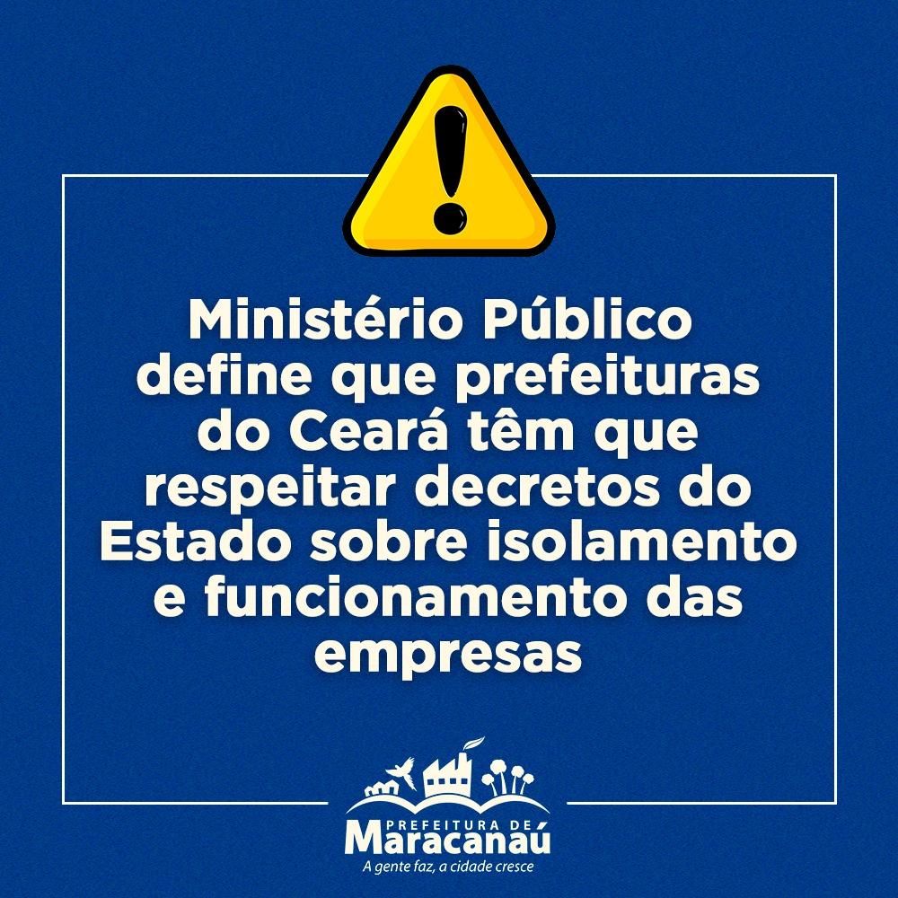 Ministério Público define que prefeituras do Ceará têm que respeitar decretos do Estado sobre isolamento e funcionamento das empresas