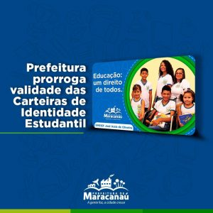 Prefeitura prorroga validade das Carteiras de Identidade Estudantil 2019/2020 até 31 de maio de 2021