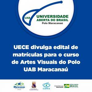 UECE divulga edital de matrículas para o curso de Artes Visuais do Polo UAB Maracanaú