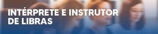 Intérprete e Instrutor de Libras