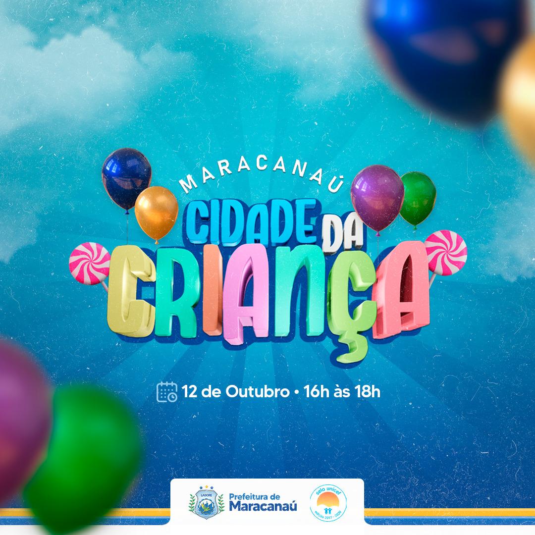 """You are currently viewing Prefeitura promove """"Maracanaú: Cidade da Criança"""""""