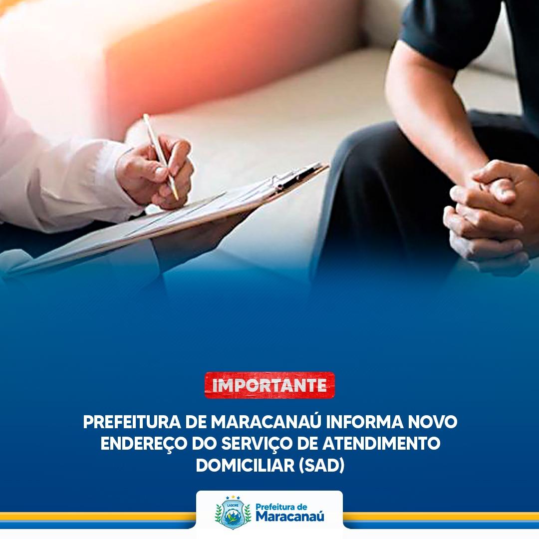Read more about the article Prefeitura de Maracanaú informa novo endereço do SAD