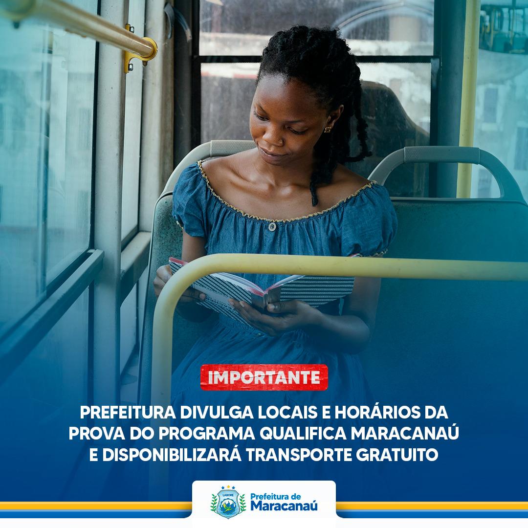You are currently viewing Prefeitura divulga locais e horários da prova do Programa Qualifica Maracanaú e disponibilizará transporte gratuito